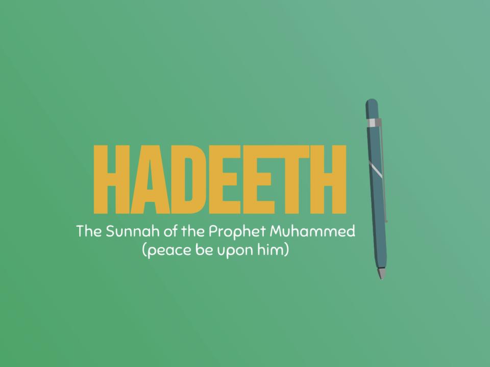 Hadeeth and Sunnah